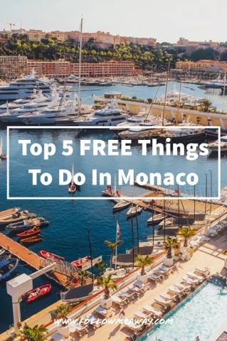 5 Free Things To Do In Monaco | What To do In Monaco When You Are Broke | Monaco Itinerary for one day | Tips for visiting Monte Carlo | Monaco Travel Tips and itinerary | Best things to do in Monaco | How to visit Monaco on a budget