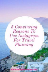 5 Convincing Reasons To Use Instagram For Travel Planning | How To Use Instagram To Plan Travel | Instagram Tips | How To Get Followers On Instagram | How To Plan A Trip | Tips For Planning A Vacation | Follow Me Away Travel Blog
