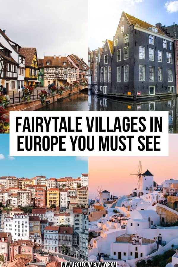 6 Fairytale Villages In Europe You Must See | Fairytale villages in Europe you must see | Europe travel tips | cute towns in Europe | best cities in Europe | where to visit in Europe | best European cities you must see