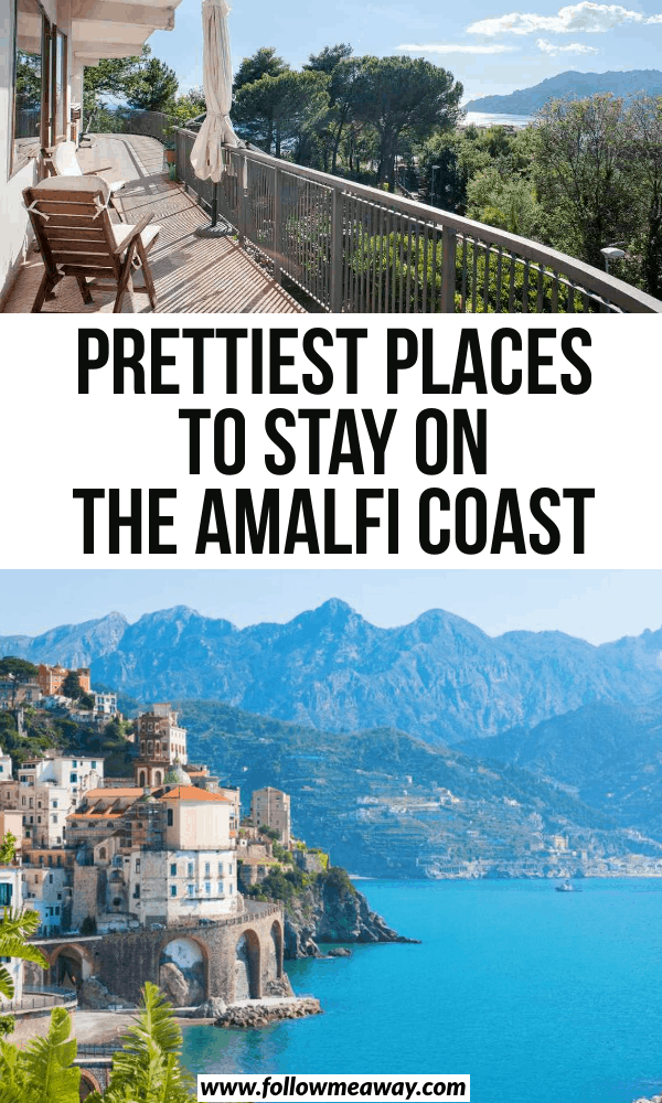prettiest places to stay on the amalfi coast