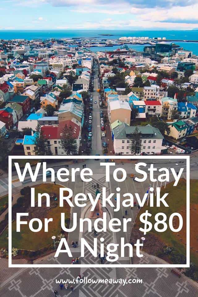Best Cheap Hotels In Reykjavik Under $80 A Night | Best Places To Stay In Iceland When Traveling Iceland On A Budget | Budget Travel To Iceland | Cheap Travel In Iceland | Where To Stay In Iceland | Iceland Travel Tips | Budget Travel To Iceland And Where To Stay In Iceland | Tips For Visiting Iceland and the best hotels in Iceland
