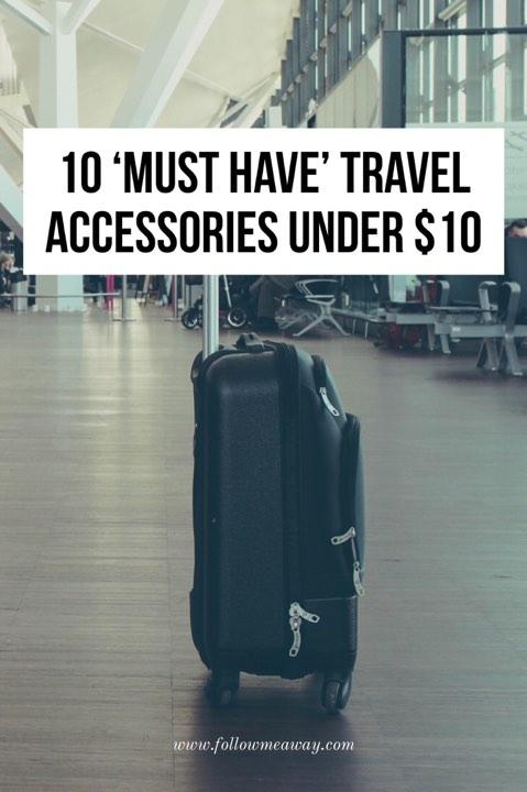 10 Of The Best Travel Accessories Under $10 | Top Travel Accessories For International Travel | Best Amazon Products For Travel | Best Travel Accessories On Amazon | Budget travel accessories | Travel accessories on a budget