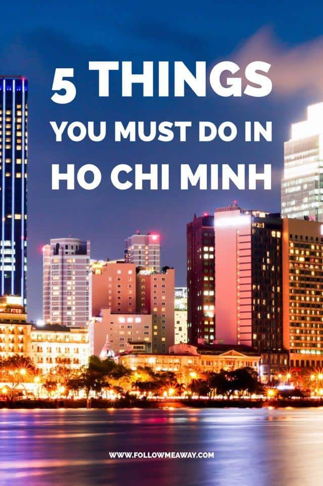 Top 5 Things To Do In Ho Chi Minh | What To Do In Ho Chi Minh City | Guide To Ho Chi Minh | Ho Chi Minh Vietnam Travel Tips