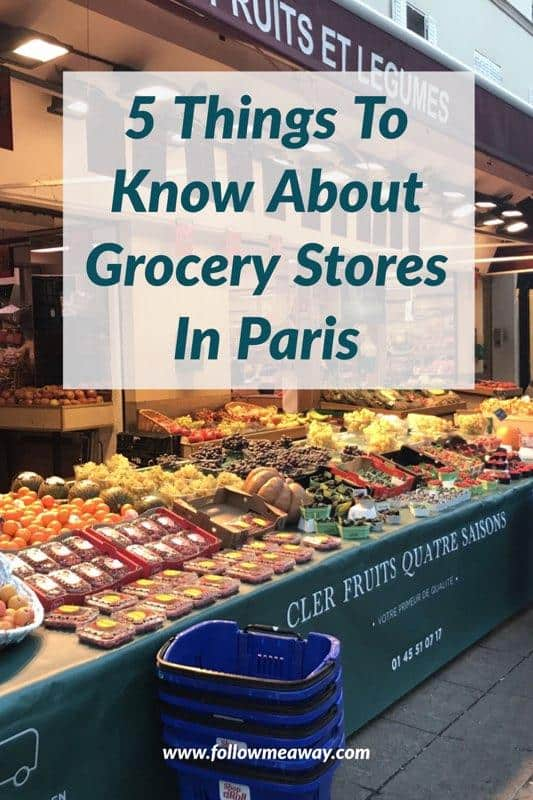 5 Things To Know About Grocery Stores In Paris | Best Paris Travel Tips | Paris For first Timers | How to visit Paris on a budget | How to save money in Paris | Paris on a budget | Supermarkets in Paris | Budget travel to paris