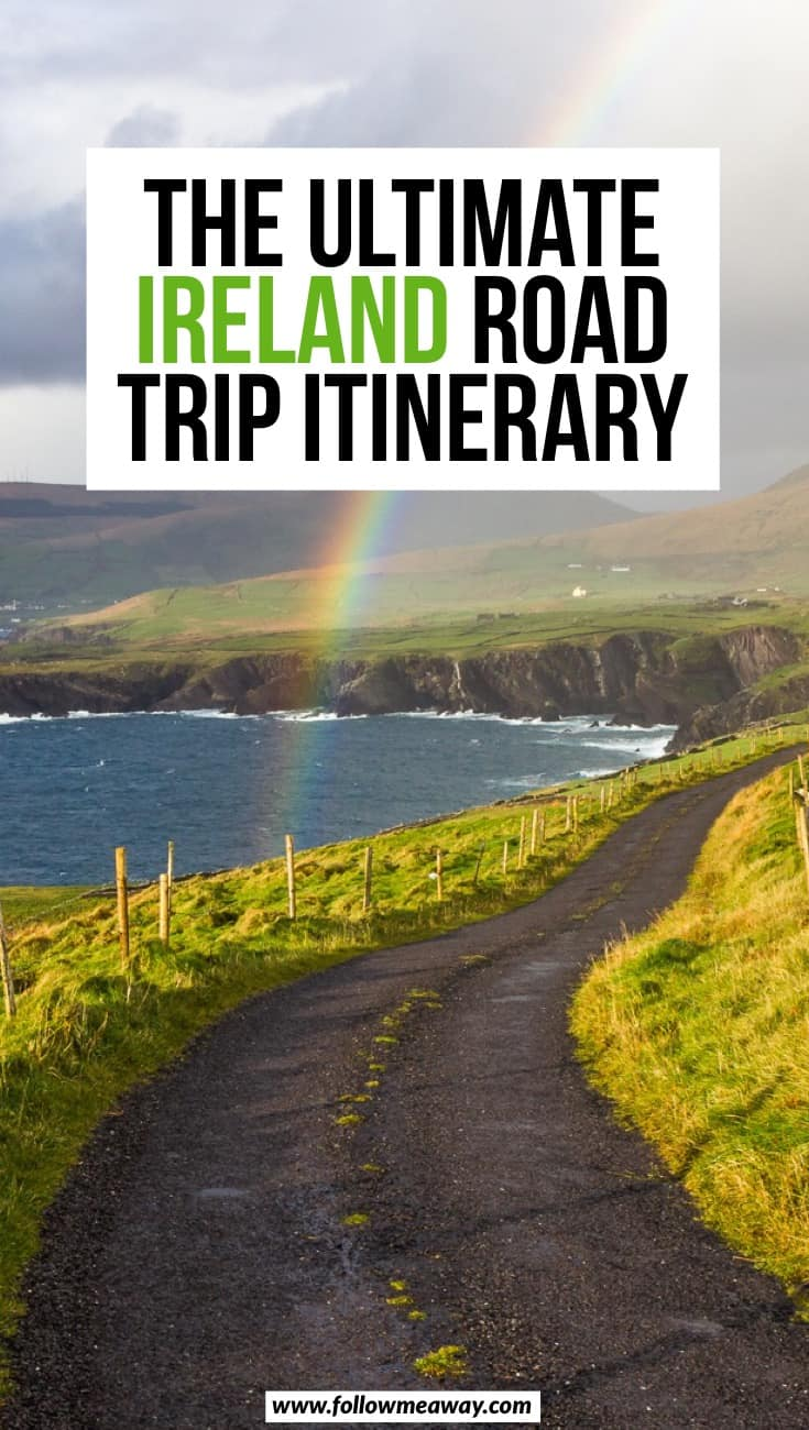 The Perfect Ireland Road Trip Itinerary You Should Steal | Road trip through Ireland | things to know before visiting Ireland | Ireland travel tips | best things to do in Ireland | how to plan your Ireland itinerary | driving in Ireland tips