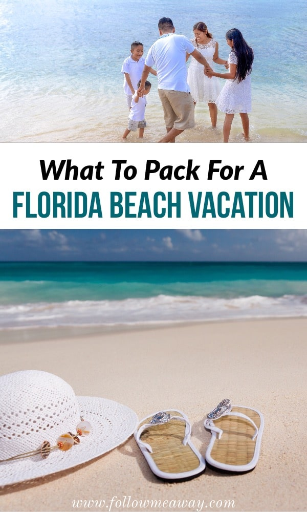 Florida Packing List: How To Pack For Florida Any Time Of Year | What to pack for a florida beach vacation | beach vacation packing list | florida vacation packing list | what to wear in florida | best clothes for florida vacation #beach #florida #packing