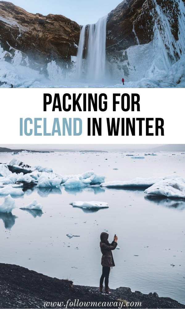 Packing For Iceland In Winter | What To Wear In Iceland In Winter Or Summer | What to wear in Iceland | How to travel to iceland in winter | Iceland packing tips | winter trip to Iceland | winter packing list for Iceland | visiting Iceland during the winter and what to wear