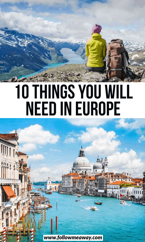 10 things you will need in europe