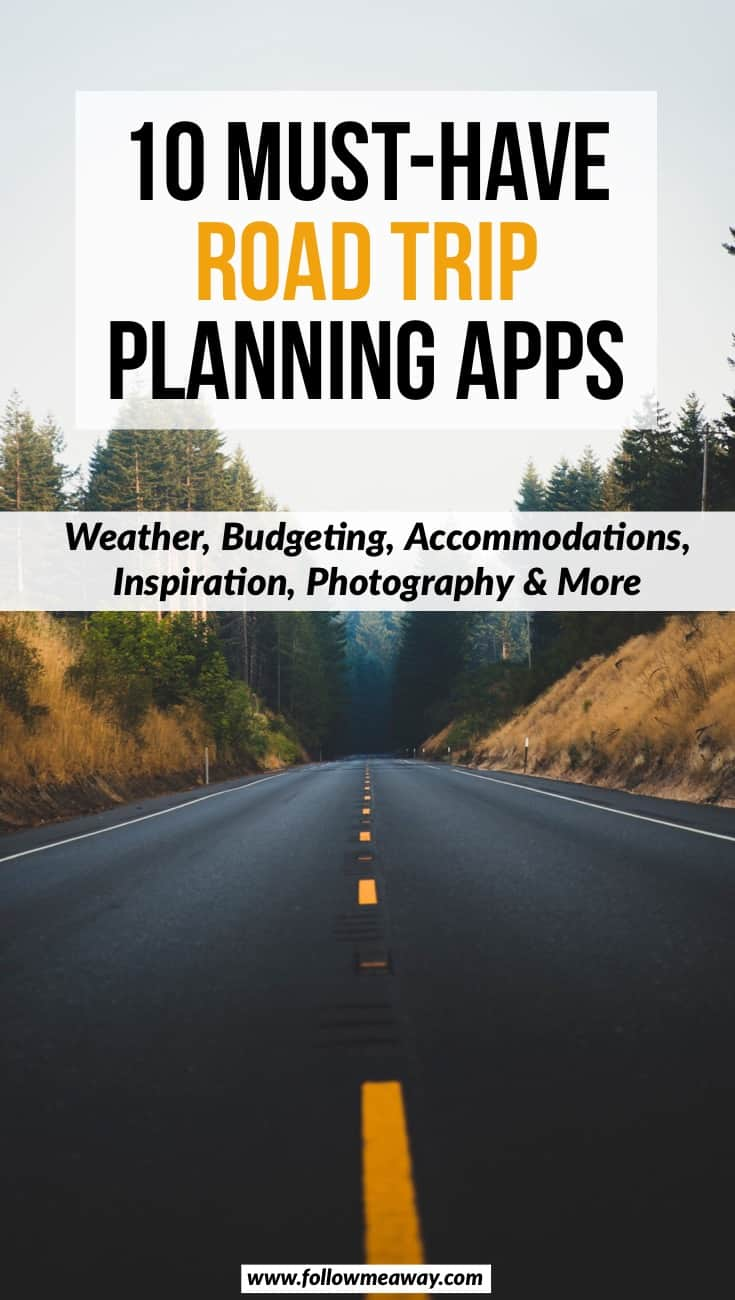 Must Have Road Trip Planning Apps | Best travel planning apps | how to plan a road trip | road trip packing list | what to bring on a road trip | weather planning apps for travel | best travel apps | creating your road trip guide using apps