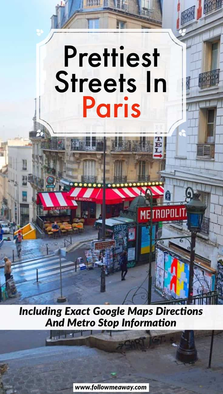 Prettiest Streets In Paris And How To Find Them | Cute Paris streets for photography | streets in paris you must visit | Paris travel tips | things to do in Paris | hidden gems in Paris | best things to do in Paris