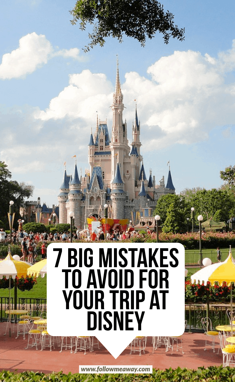 7 big mistakes to avoid for your trip at disney