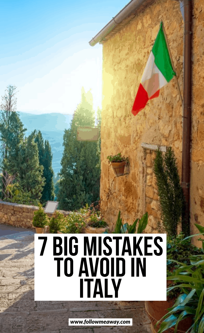 7 big mistakes to avoid in italy