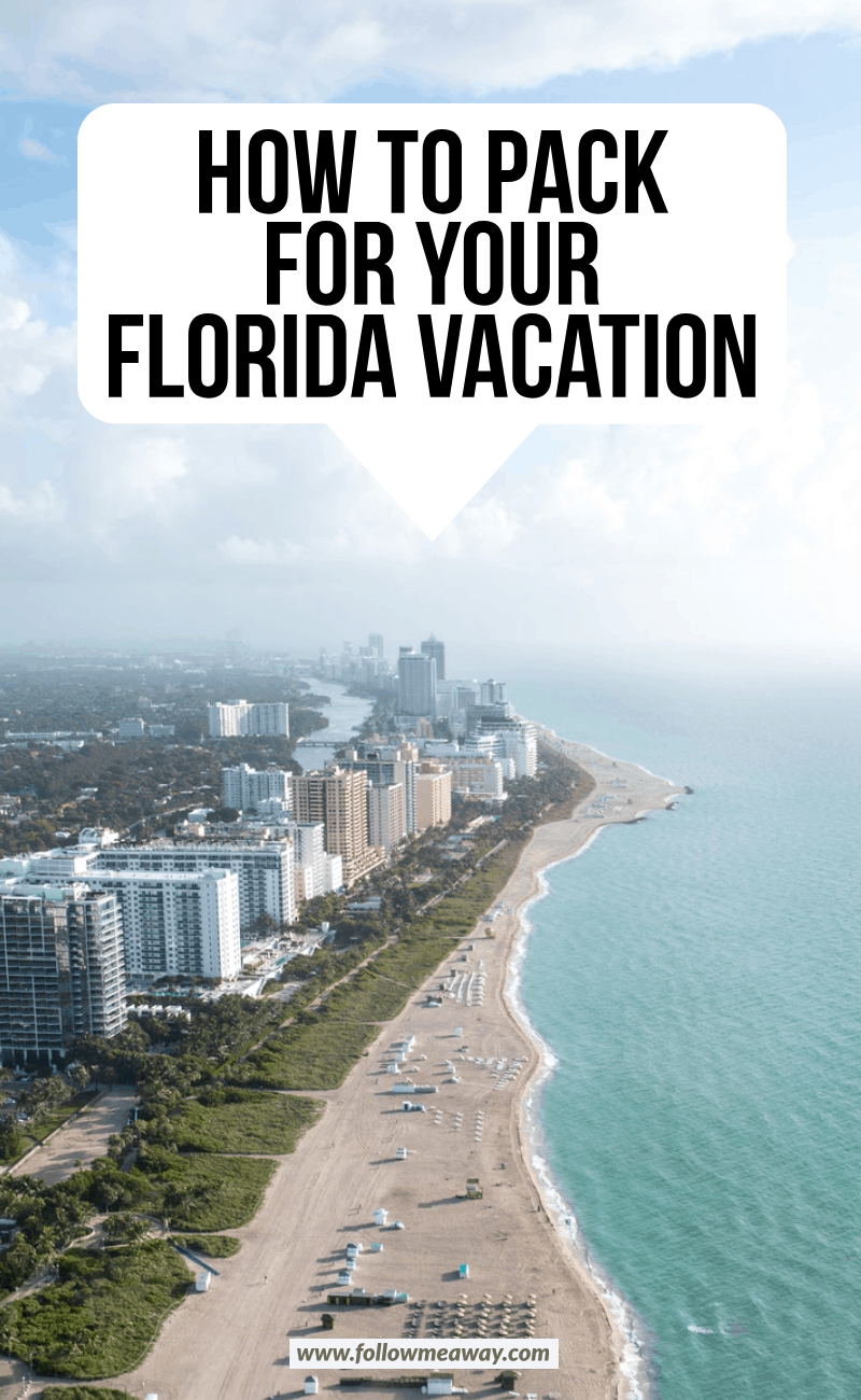 how to pack for your florida vacation