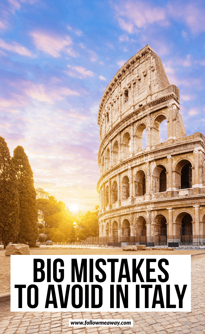 big mistakes to avoid in italy
