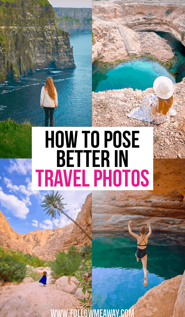How To Pose Better In Travel Photos For Instagram