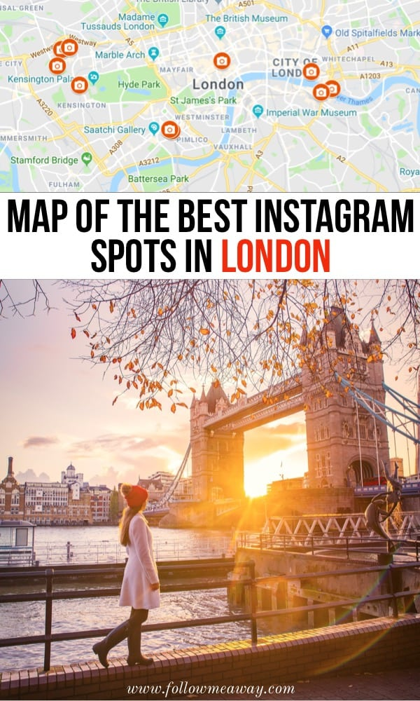 Map Of The Best Instagram Spots In London   Best London photography locations with Map   London travel tips   London spots for Instagram   Hidden gems in London   best things to do in London for Instagram