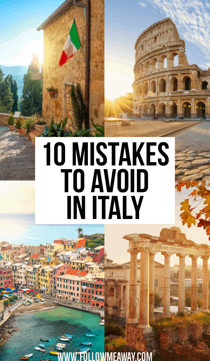 10 mistakes to avoid in Italy