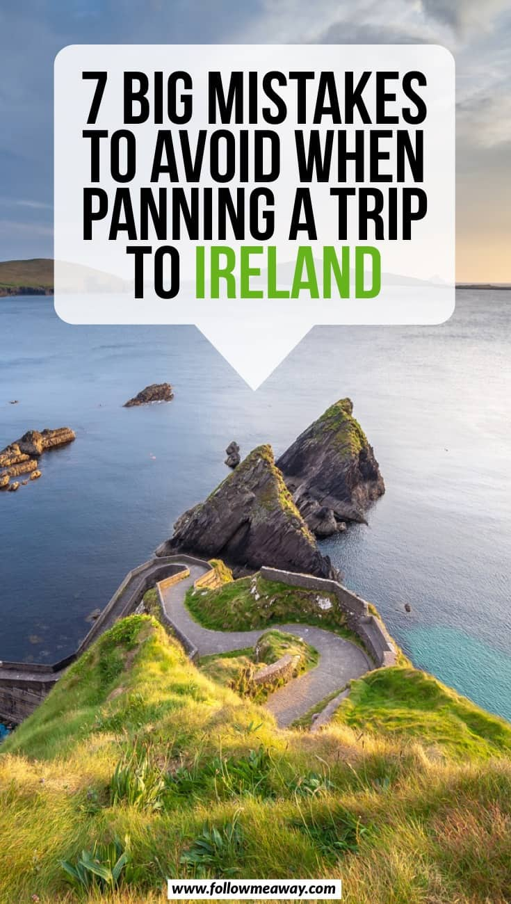 7 Big Mistakes To Avoid When Planning A Trip To Ireland | Ireland travel tips | tips for planning a trip to Ireland | best things to do in Ireland | what to know when visiting Ireland | Ireland itinerary tips | best things to do in Ireland