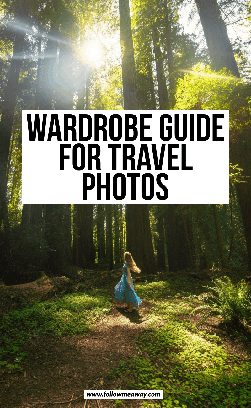 wardrobe guide for travel photos