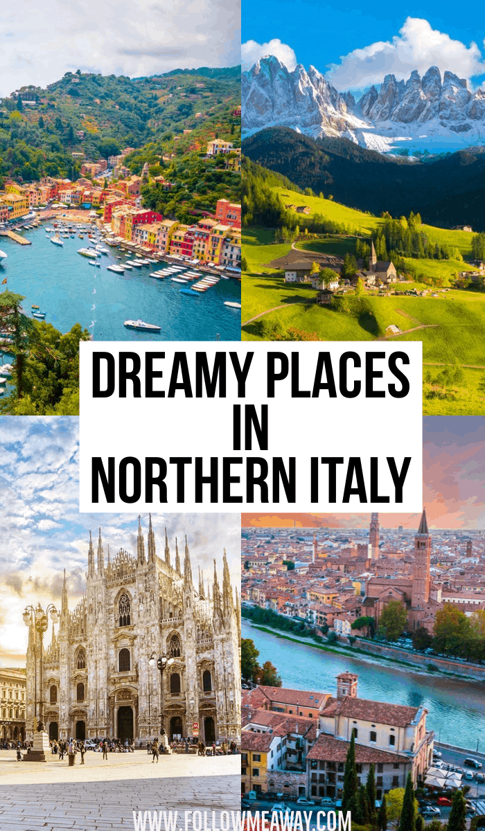 Dreamy places in Northern Italy | best places to travel in Italy | Italy travel tips | how to plan a vacation in Italy | Italy travel tips | what to see and do in Italy | best places to see in Italy