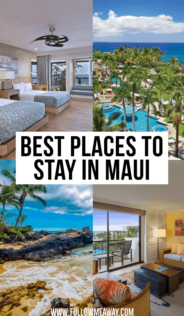 best places to stay in maui
