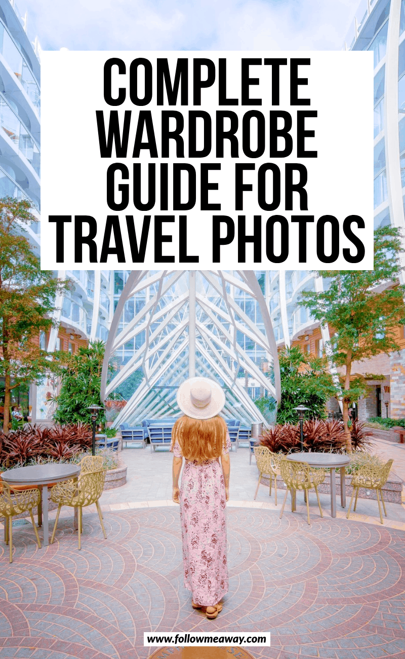 complete wardrobe guide for travel photos