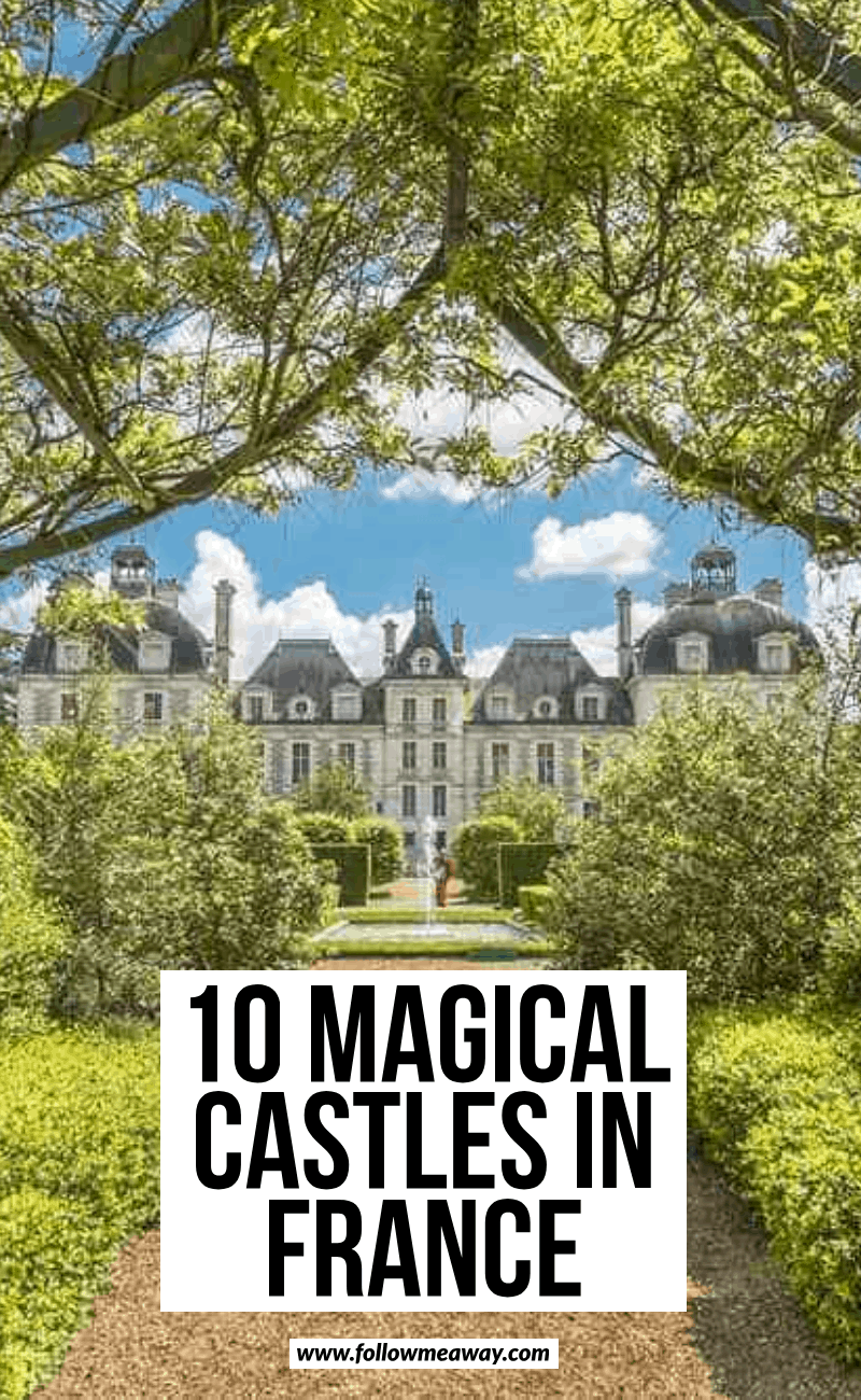 10 magical castles in france | must see castles in Europe | where to go in France | whimsical locations in France | beautiful locations in France | prettiest castles in France | cutest castles in Europe | travel guide to France | travel tips for Europe | travel to France like a pro | travel tips for France #france #travelphotography