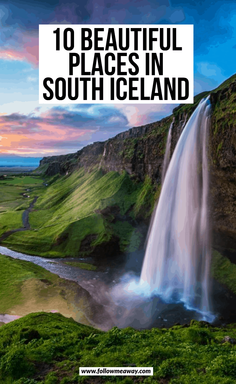 10 beautiful places in south iceland
