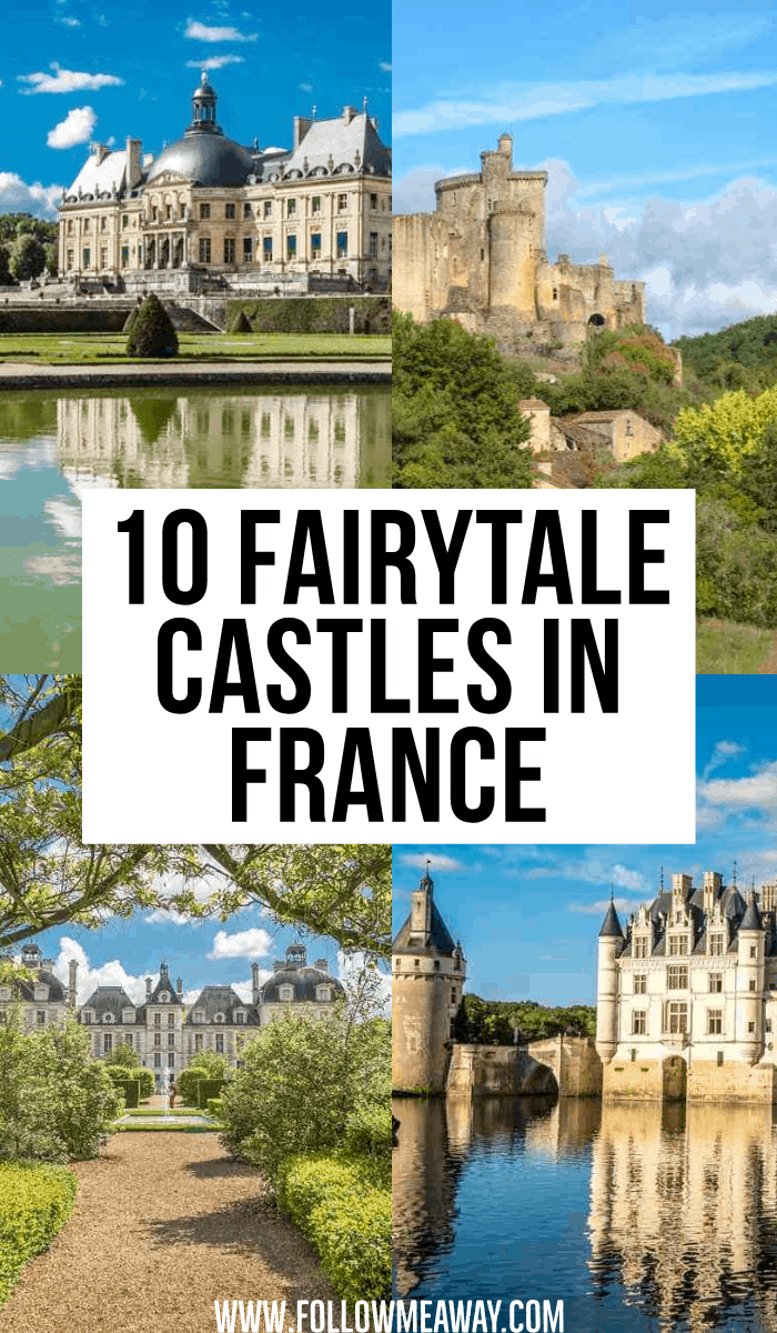 10 fairytale castles in france