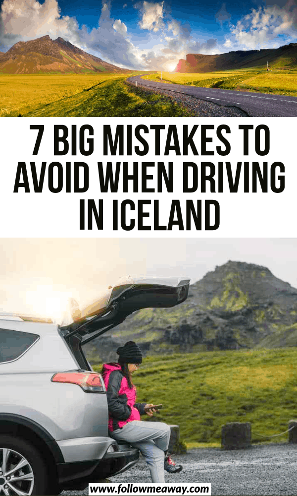 7 big mistakes to avoid when driving in iceland
