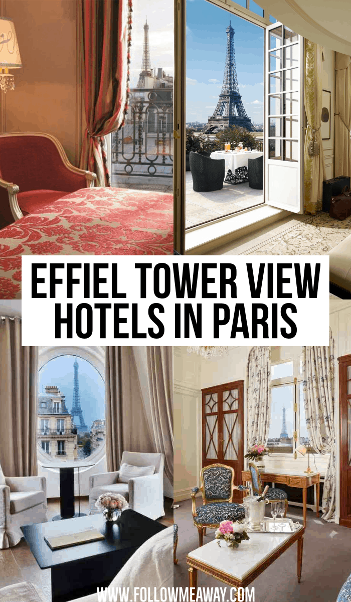 effiel tower view hotels in paris