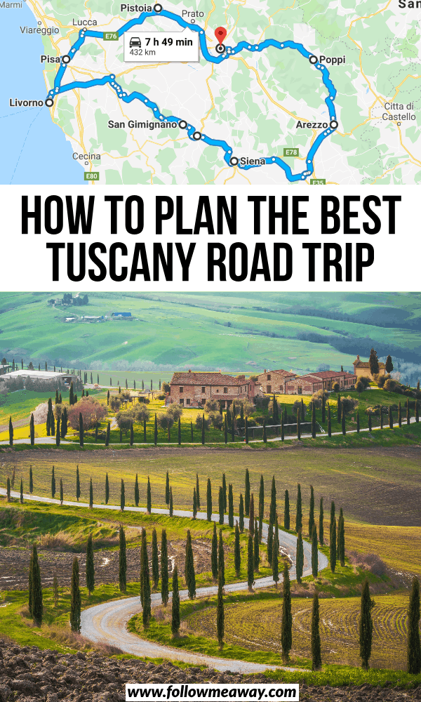 how to plan the best tuscany road trip