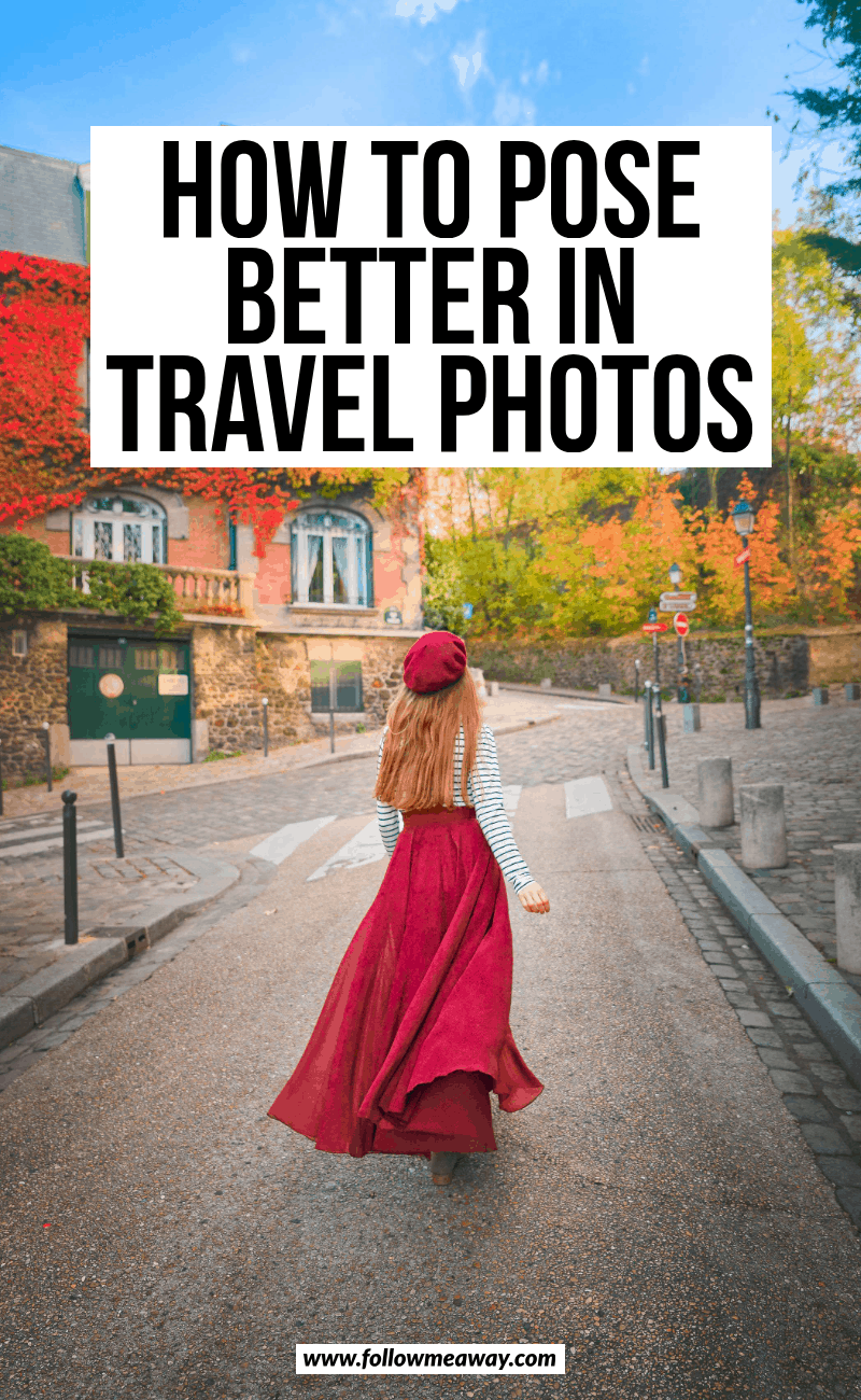 how to pose better in travel photos (5)