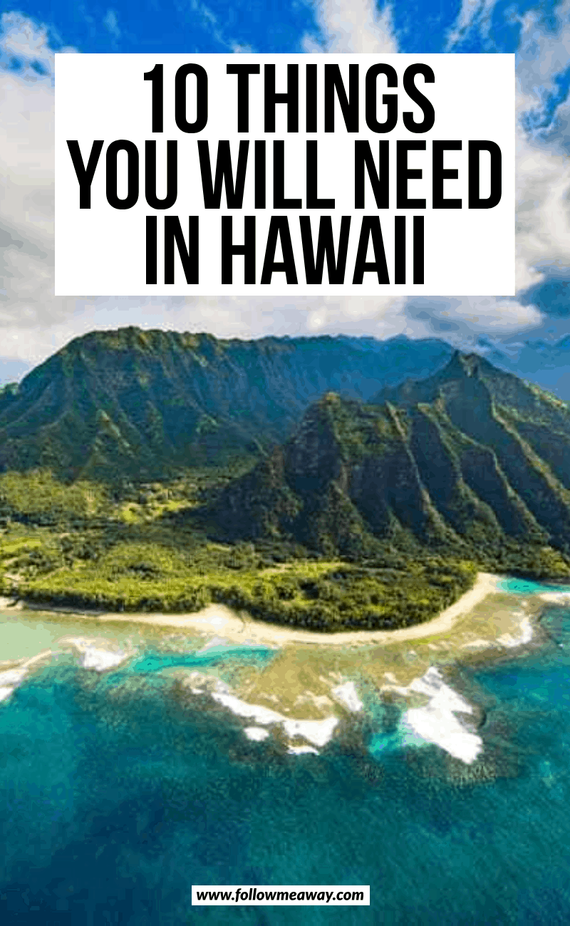 10 things you will need in hawaii