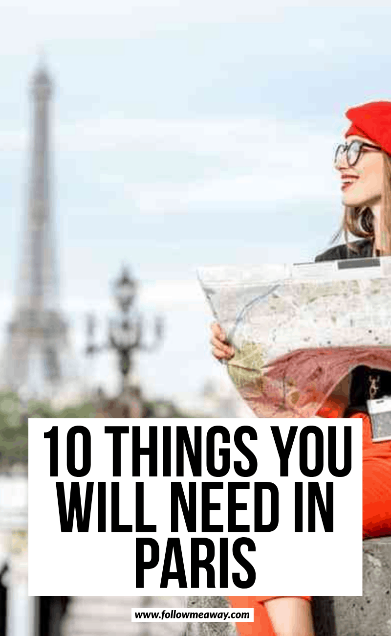 10 things you will need in paris