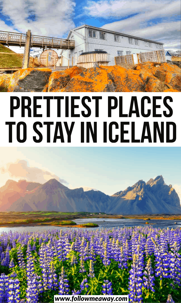 prettiest places to stay in iceland
