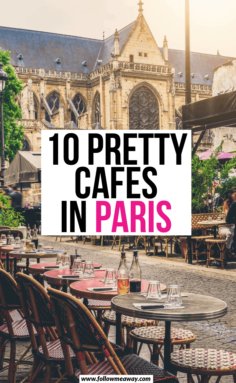 10 pretty cafes in paris