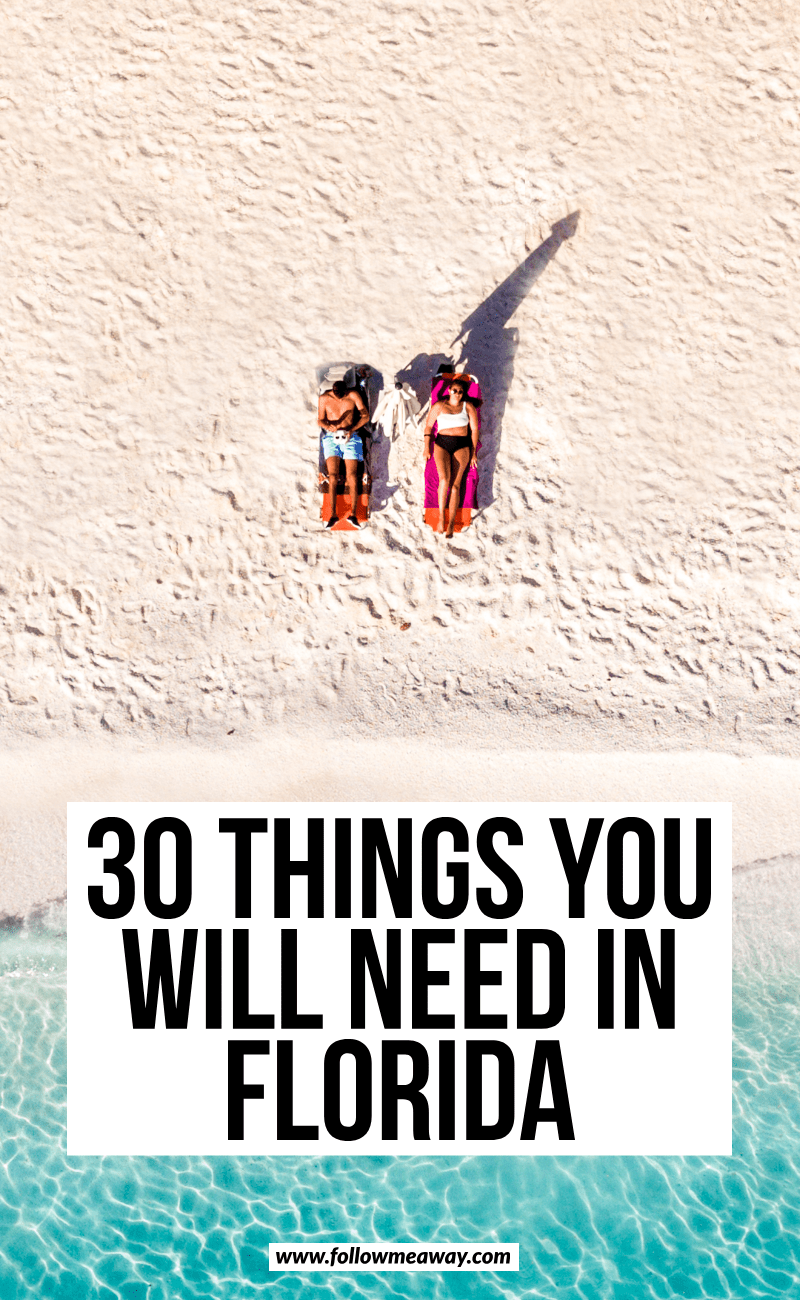 30 things you will need in florida