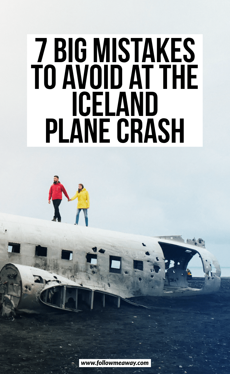 7 big mistakes to avoid at the iceland plane crash