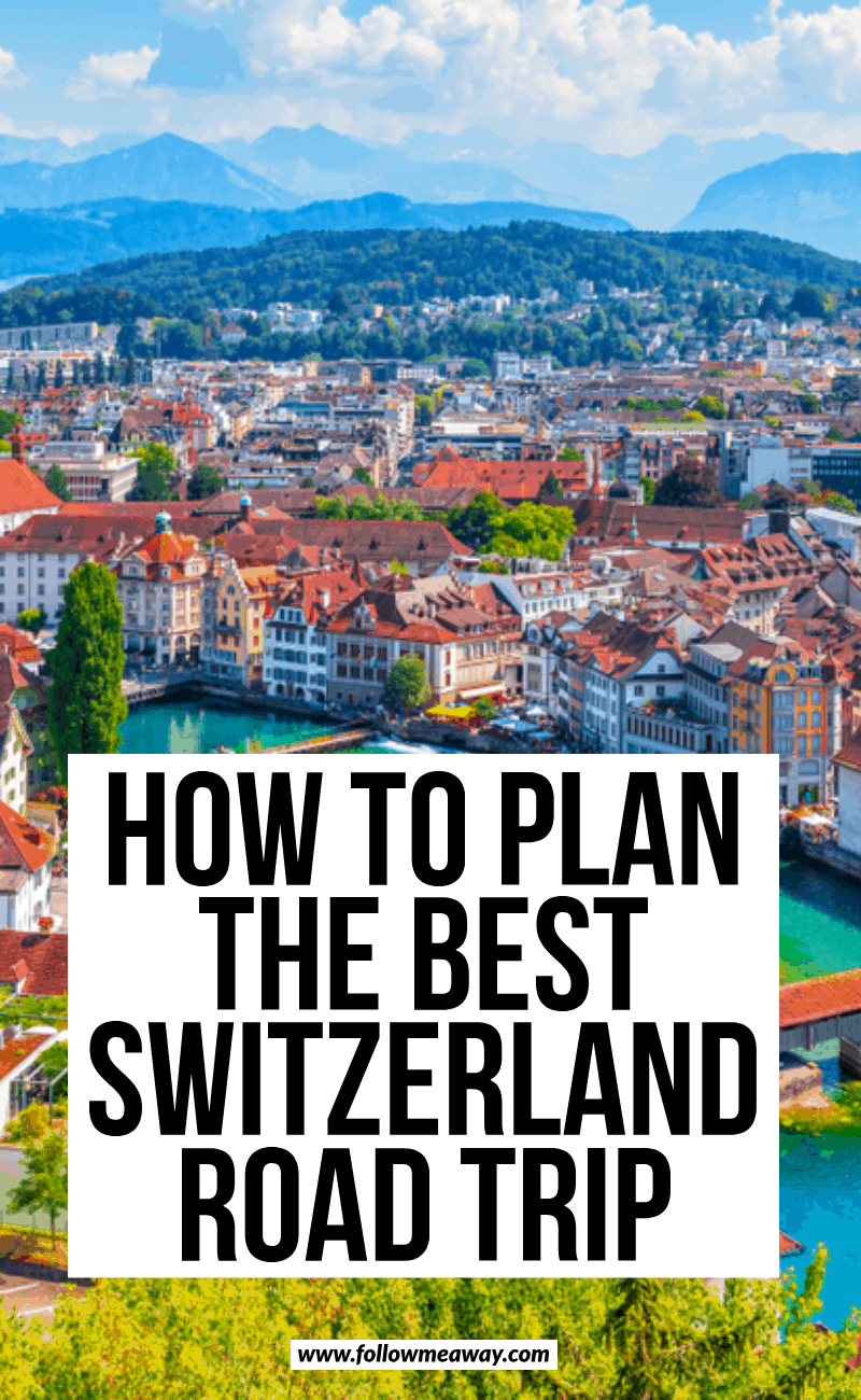 how to plan the best switzerland road trip (2)
