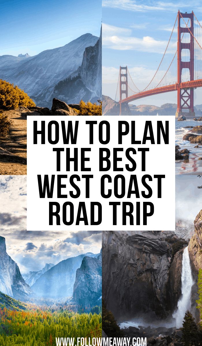 how to plan the best west coast road trip