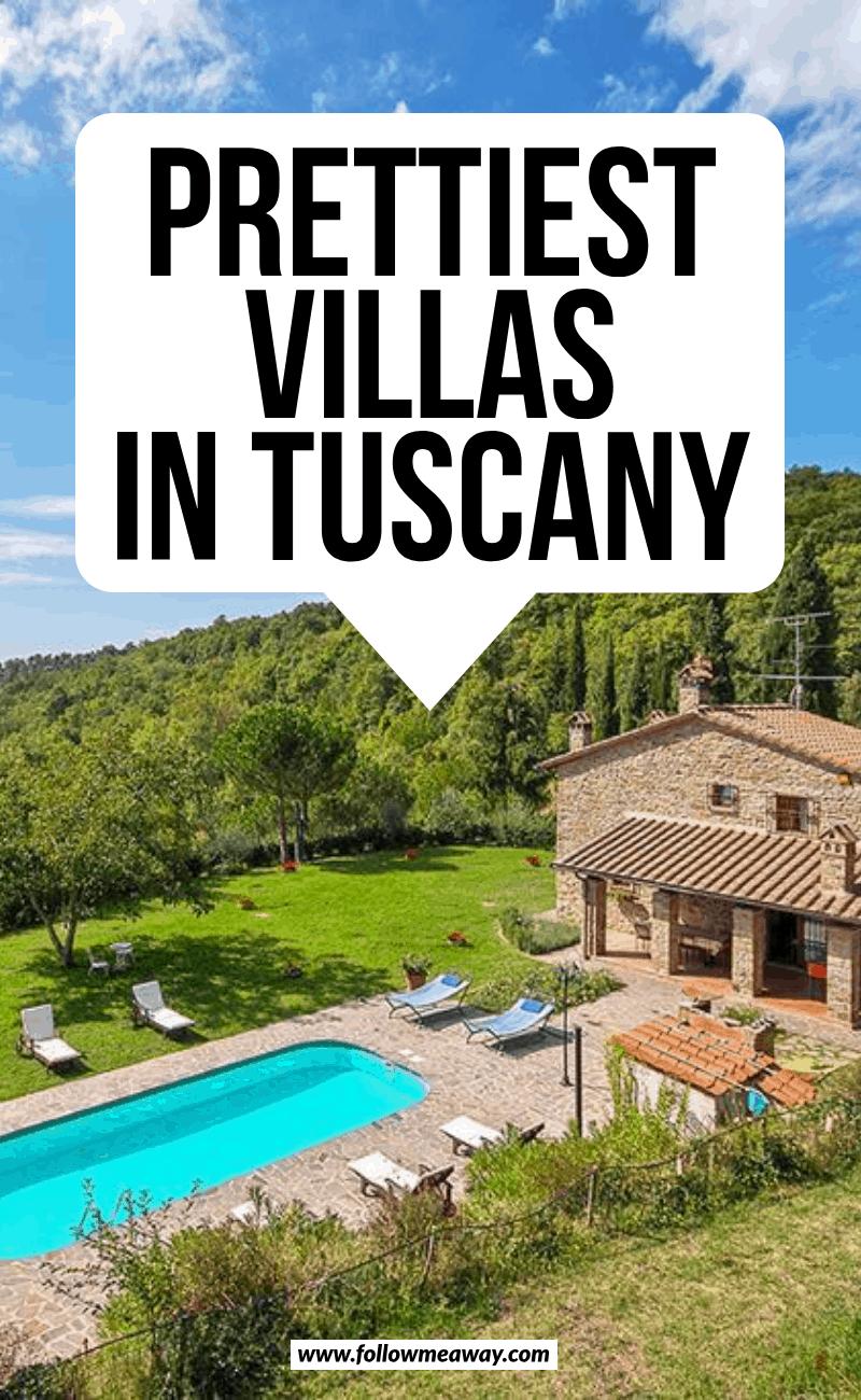 prettiest villas in tuscany