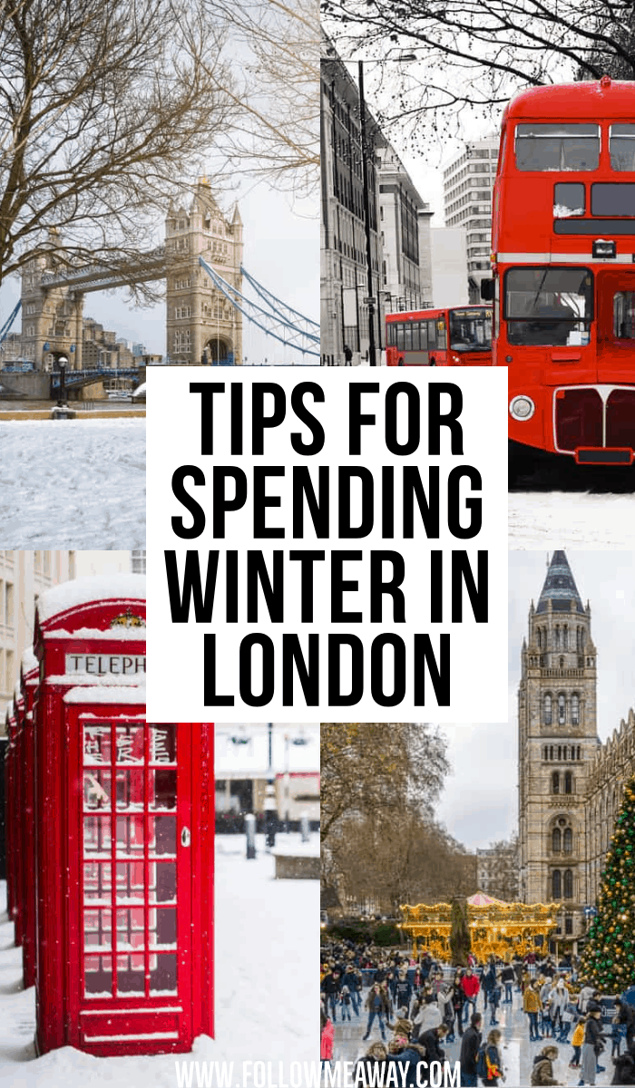 TIPS FOR SPENDING WINTER IN LONDON