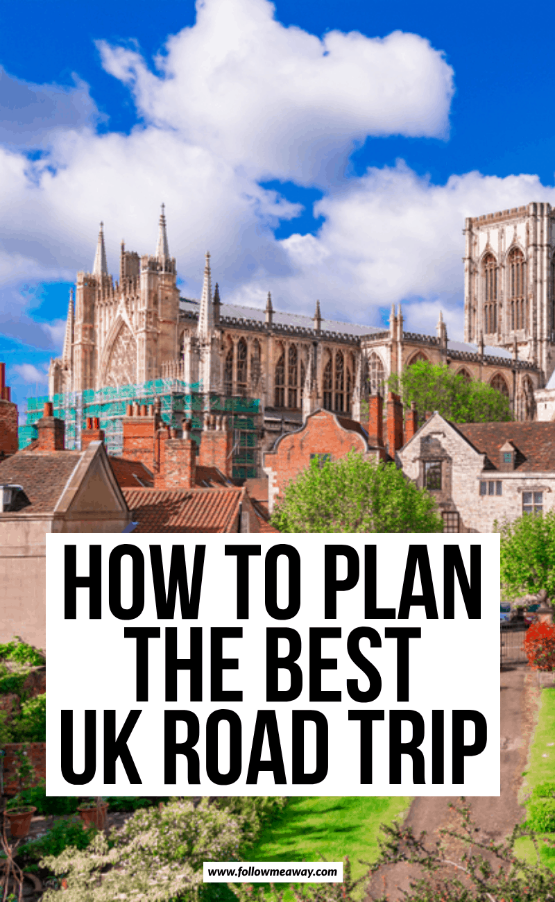 how to plan the best uk road trip