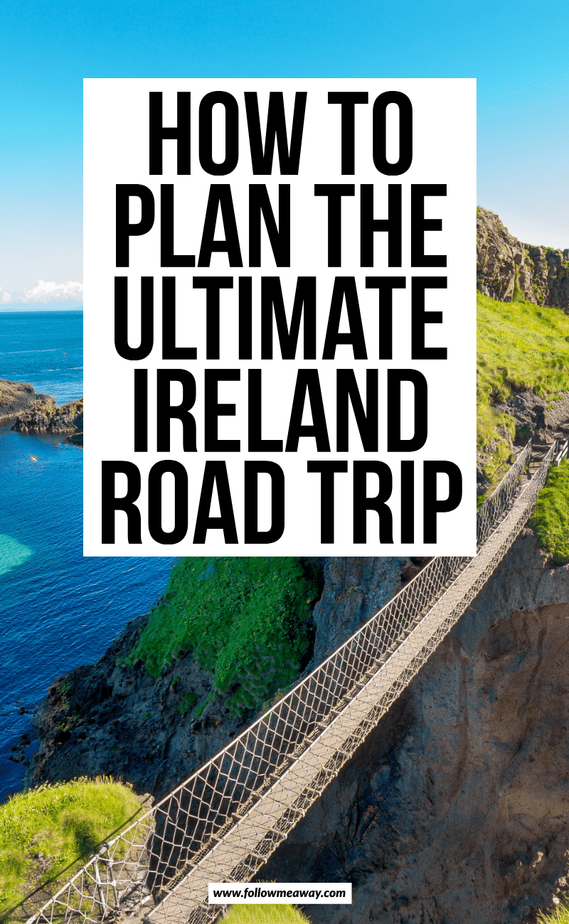 How To Plan The Ultimate Ireland Road Trip | planning a road trip in Ireland | travel tips for Ireland | traveling like a pro in ireland | where to get the best travel photos in ireland | best views in ireland | hiking in ireland | Ireland travel tips | Travel guide to Ireland | what to do in Ireland | instagrammable locations in Ireland | what to see in Ireland | things to know when traveling in Ireland | things to know before visiting Ireland | Ireland travel guide | driving in Ireland #traveltips #irish #ireland