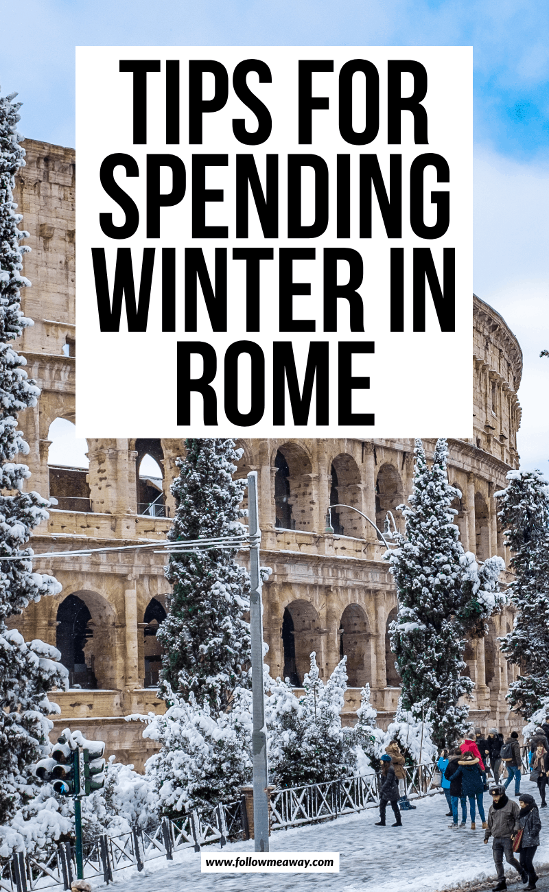 tips for spending winter in rome (2)