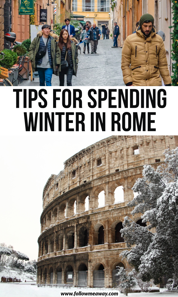 Tips For Spending Winter In Rome | How To Spend Winter In Rome | Tips For Visiting Rome In Winter | things to do in rome in the winter | seasonal guide to rome | how to travel to europe in the winter | where to stay in rome in the winter | winter guide for rome | what to do in rome in winter | travel tips for rome | best ways to see rome in winter | prettiest places in rome during winter | how to pack for winter in rome #rome #winterinrome #rometravel #traveltips