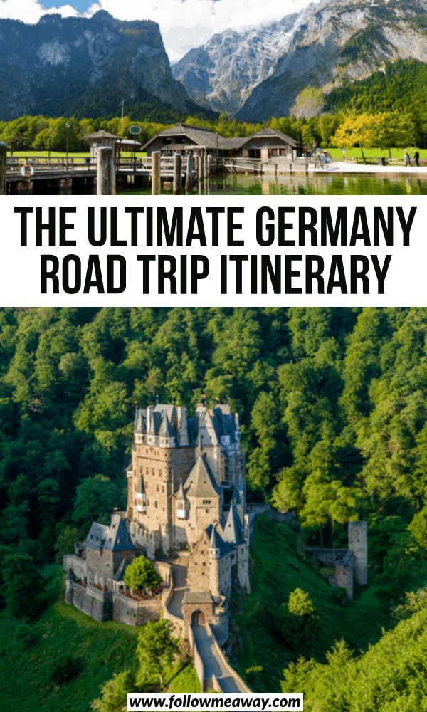 the ultimate germany road trip itinerary